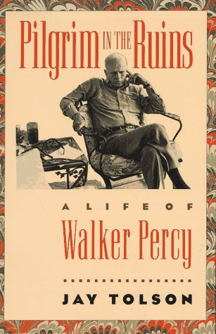 9780807844472: Pilgrim in the Ruins: A Life of Walker Percy (Chapel Hill Books)