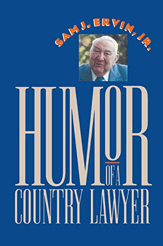 9780807844649: Humor of a Country Lawyer (Chapel Hill Books)