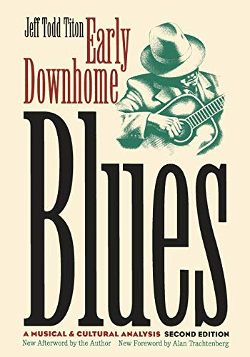 9780807844823: Early Downhome Blues: A Musical and Cultural Analysis (Cultural Studies of the United States)