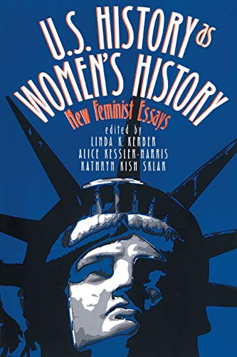 9780807844953: U.S. History As Women's History: New Feminist Essays