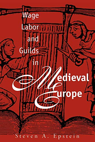 9780807844984: Wage Labor & Guilds in Medieval Europe