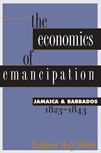 9780807845011: The Economics of Emancipation: Jamaica and Barbados, 1823-1843: Jamaica & Barbados, 1823-1843