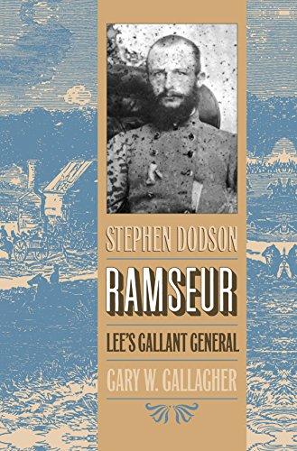 9780807845226: Stephen Dodson Ramseur: Lee's Gallant General