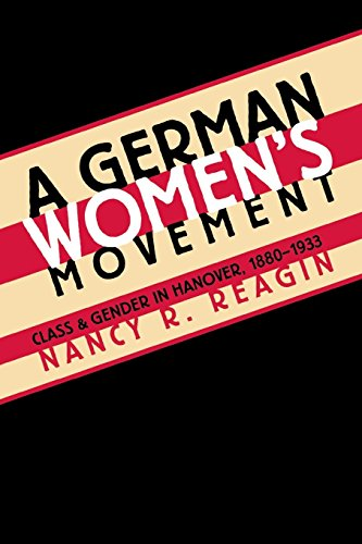 9780807845257: A German Women's Movement: Class and Gender in Hanover, 1880-1933