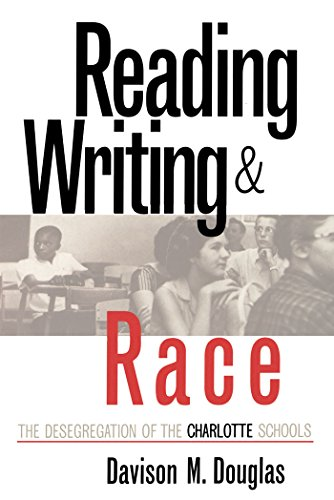 9780807845295: Reading, Writing and Race: The Desegregation of the Charlotte Schools