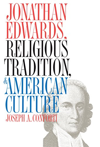 9780807845356: Jonathan Edwards, Religious Tradition, and American Culture