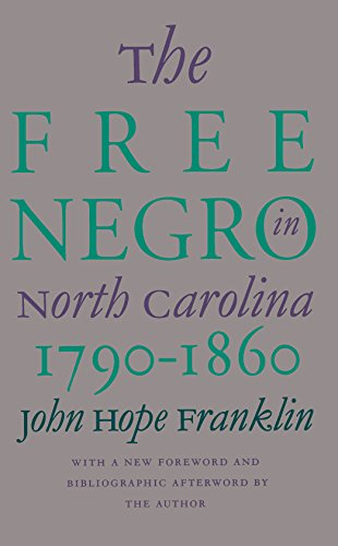 9780807845462: The Free Negro in North Carolina, 1790-1860