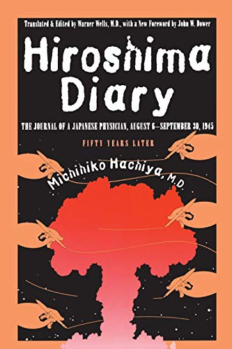 9780807845479: Hiroshima Diary: The Journal of a Japanese Physician, August 6-September 30, 1945