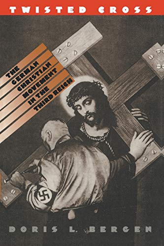 9780807845608: Twisted Cross: The German Christian Movement in the Third Reich