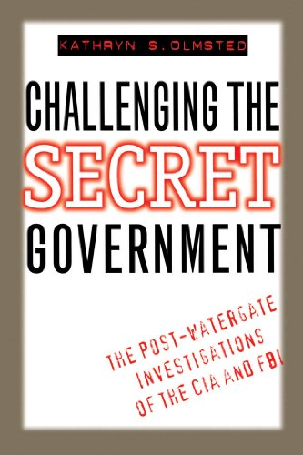 9780807845622: Challenging the Secret Government: The Post-Watergate Investigations of the CIA and FBI