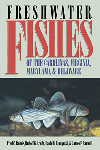 9780807845790: Freshwater Fishes of the Carolinas, Virginia, Maryland, and Delaware