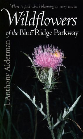 9780807846513: Wildflowers of the Blue Ridge Parkway
