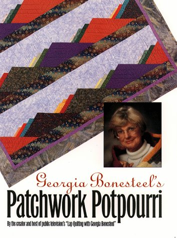 Georgia Bonesteel's Patchwork Potpourri (0807846600) by Bonesteel, Georgia