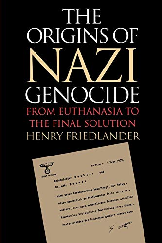 9780807846759: The Origins of Nazi Genocide: From Euthanasia to the Final Solution