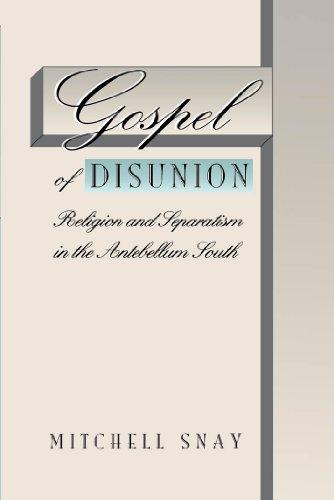 9780807846872: Gospel of Disunion: Religion and Separatism in the Antebellum South