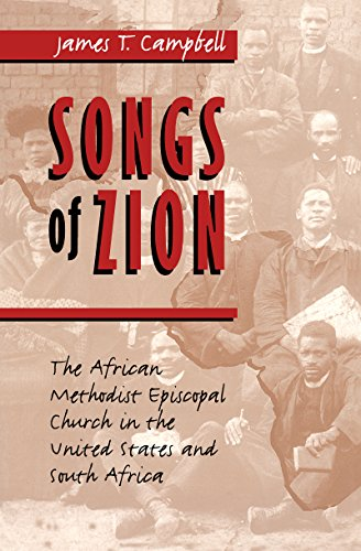 9780807847114: Songs of Zion: The African Methodist Episcopal Church in the United States and South Africa