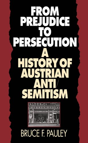 9780807847138: From Prejudice to Persecution: A History of Austrian Anti-Semitism