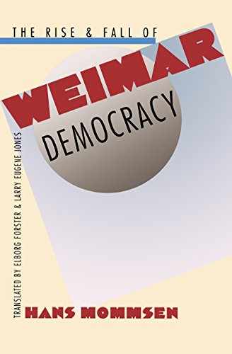 9780807847213: The Rise and Fall of Weimar Democracy