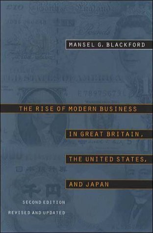 9780807847329: The Rise of Modern Business in Great Britain, the United States, and Japan, Second Edition, Revised and Updated