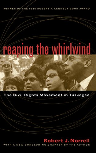 9780807847404: Reaping the Whirlwind: The Civil Rights Movement in Tuskegee