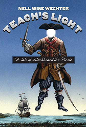 9780807847930: Teach's Light: A Tale of Blackbeard the Pirate (Chapel Hill Book)