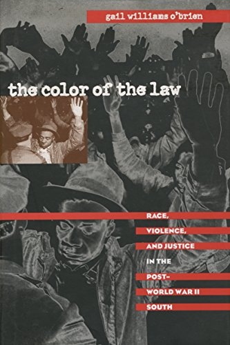 9780807848029: The Color of the Law: Race, Violence, and Justice in the Post-World War II South (The John Hope Franklin Series in African American History and Culture)