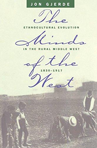 The Minds of the West: Ethnocultural Evolution: Jon Gjerde