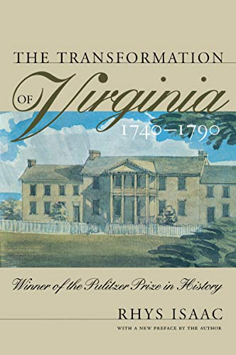 9780807848142: The Transformation of Virginia, 1740-1790 (Published by the Omohundro Institute of Early American History and Culture and the University of North Carolina Press)