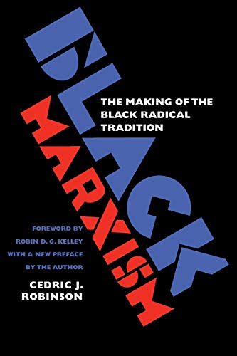 9780807848296: Black Marxism: The Making of the Black Radical Tradition