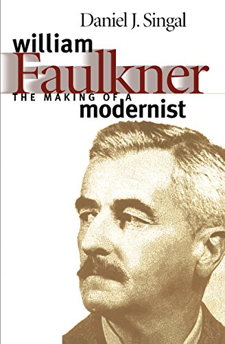 9780807848319: William Faulkner: The Making of a Modernist (Fred W. Morrison Series in Southern Studies)