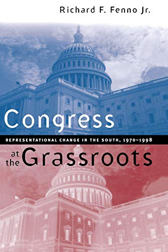 9780807848555: Congress at the Grassroots: Representational Change in the South, 1970-1998