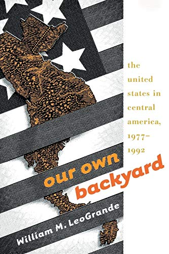 9780807848579: Our Own Backyard: The United States in Central America, 1977-1992
