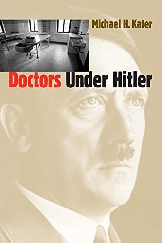 9780807848586: Doctors Under Hitler