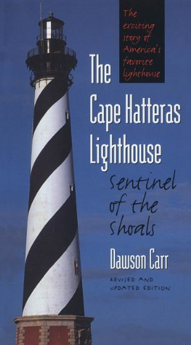 9780807848760: The Cape Hatteras Lighthouse: Sentinel of the Shoals, Second Edition