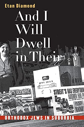 9780807848890: And I Will Dwell in Their Midst: Orthodox Jews in Suburbia