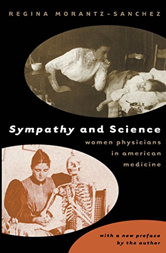 9780807848906: Sympathy and Science: Women Physicians in American Medicine