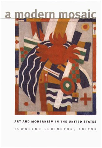 A Modern Mosaic: Art and Modernism in the United States (Paperback)