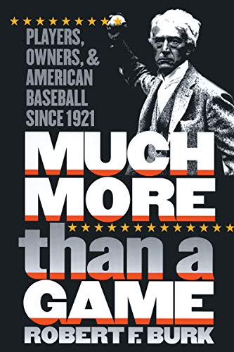 9780807849088: Much More Than a Game: Players, Owners, and American Baseball since 1921