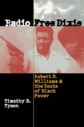 9780807849231: Radio Free Dixie: Robert F. Williams and the Roots of Black Power