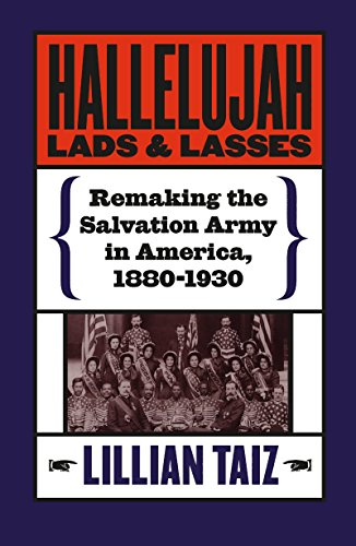 9780807849354: Hallelujah Lads and Lasses: Remaking the Salvation Army in America, 1880-1930