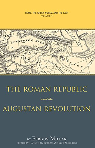 9780807849903: Rome the Greek World, and the East: Volume 1: The Roman Republic and the Augustan Revolution