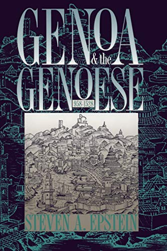 9780807849927: Genoa and the Genoese: 958--1528