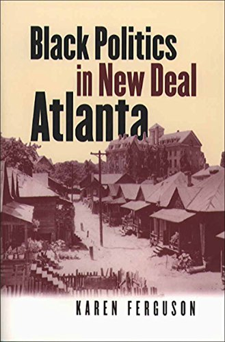 Black Politics in New Deal Atlanta (Paperback): Karen Ferguson