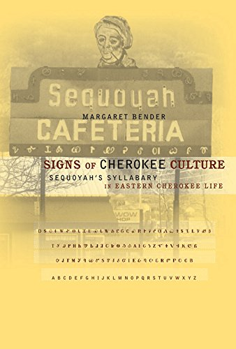 9780807853764: Signs of Cherokee Culture: Sequoyah's Syllabary in Eastern Cherokee Life