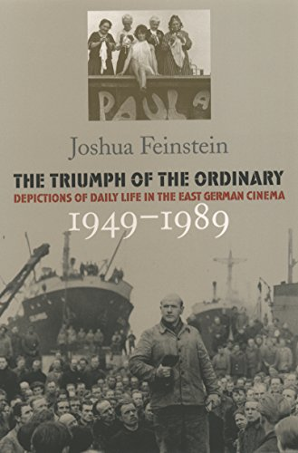 9780807853856: Triumph of the Ordinary: Depictions of Daily Life in the East German Cinema, 1949-1989