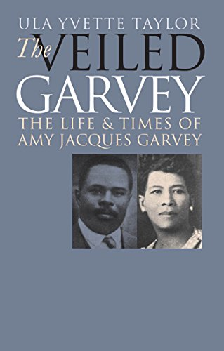 9780807853863: The Veiled Garvey: The Life and Times of Amy Jacques Garvey