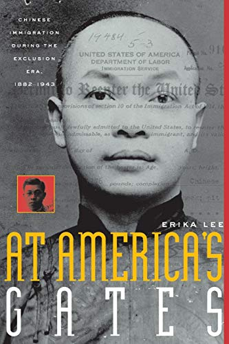 9780807854488: At America's Gates: Chinese Immigration during the Exclusion Era, 1882-1943