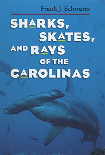 9780807854662: Sharks, Skates, and Rays of the Carolinas