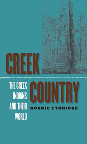 9780807854952: Creek Country: The Creek Indians and Their World