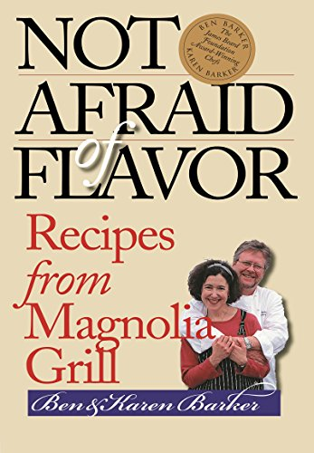 9780807854983: Not Afraid of Flavor: Recipes from Magnolia Grill